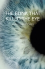 Blink That Killed the Eye - Book