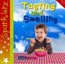Tasting and Smelling : Sparklers - Senses - Book