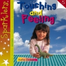 Touching and Feeling : Sparklers - Senses - Book