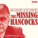 The Missing Hancocks : Five New Recordings of Classic 'Lost' Scripts - Book