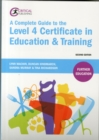 A Complete Guide to the Level 4 Certificate in Education and Training - Book