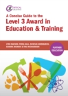 A Concise Guide to the Level 3 Award in Education and Training - eBook