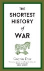 The Shortest History Of War - Book