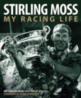 Stirling Moss : My Racing Life - Book