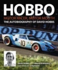 Hobbo : Motor-Racer, Motor Mouth : The Autobiography of David Hobbs - Book