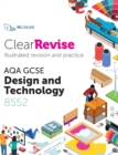 ClearRevise AQA GCSE Design and Technology 8552 - Book