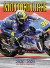 Motocourse 2020-2021 Annual : The World's Leading Grand Prix & Superbike Annual - Book