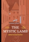 The Mystic Lamb : Admired and Stolen - Book