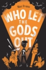 Who Let the Gods Out? - Book