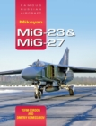 Mikoyan MiG-23 & MiG-27: Famous Russian Aircraft - Book
