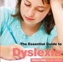 Dyslexia : The Essential Guide - Book