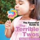 Terrible Twos : The Essential Guide - Book