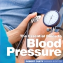 Blood Pressure : The Essential Guide - Book