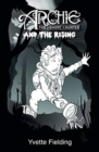 Archie the Ghost Hunter : and the Rising - Book