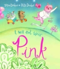I Will Not Wear Pink - Book