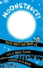 Moonstruck! : Poems About Our Moon - Book