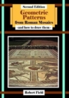 Geometric Patterns from Roman Mosaics: and How to Draw Them - Book