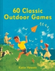 60 Classic Outdoor Games - Book