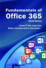Fundamentals of Office 365 : 2016 Edition - eBook