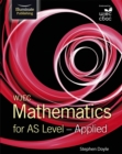 WJEC Mathematics for AS Level: Applied - Book
