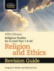 WJEC/Eduqas Religious Studies for A Level Year 1 & AS - Religion and Ethics Revision Guide - Book