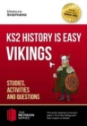 KS2 History is Easy: Vikings (Studies, Activities & Questions) Achieve 100% - Book