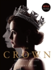 The Crown : The official book of the hit Netflix series - Book