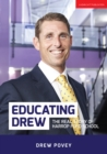 Educating Drew : The real story of Harrop Fold School - Book