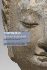 Mindfulness in Early Buddhism - eBook