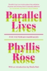 Parallel Lives : Five Victorian Marriages - eBook