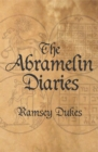 The Abramelin Diaries : The Nice Man Cometh - eBook