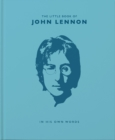 The Little Book of John Lennon : In His Own Words - Book