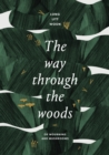 The Way Through the Woods : of mushrooms and mourning - Book