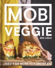 MOB Veggie : Feed 4 or more for under GBP10 - Book
