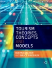 Tourism Theories, Concepts and Models - Book
