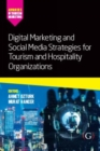 Digital Marketing and Social Media Strategies for Tourism and Hospitality Organizations - Book