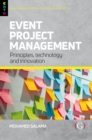 Event Project Management : Principles, technology and innovation - Book