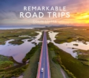 Remarkable Road Trips - Book