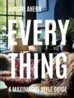 Everything : A Maximalist Style Guide - Book