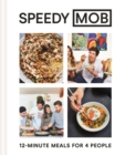 Speedy MOB : 12-minute meals for 4 people - Book