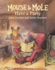 Mouse and Mole Have a Party - Book