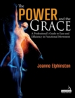 The Power and the Grace : A Professional's Guide to Ease and Efficiency in Functional Movement - Book