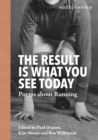 The Result is What You See Today : Poems about Running - Book