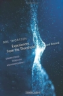 Experiences From the Threshold and Beyond : Understood Through Anthroposophy - Book