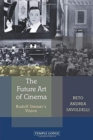 The Future Art of Cinema : Rudolf Steiner's Vision - Book