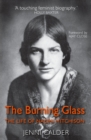 The Burning Glass : The Life of Naomi Mitchison - Book