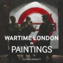Wartime London in Paintings - Book