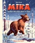 Mika : The Bear who Didn't Want to Sleep - Book
