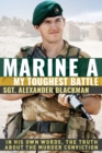 Marine A : The truth about the murder conviction - Book