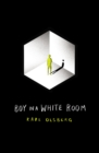 Boy in a White Room - Book